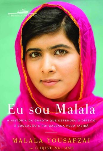 Capa do livro Eu sou Malala, de Malala Yousafzai. A autora é uma referência na luta feminista pela igualdade.