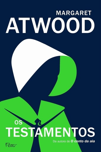 Capa do livro Os Testamentos de Margaret Atwood. Na capa, há uma imagem de uma mulher com um chapéu e uma capa