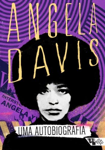 Capa do livro Uma autobiografia de Angela Davis. A capa conta com a imagem de uma jovem mulher negra com blackpower. A autora é uma das principais referências feministas da atualidade.